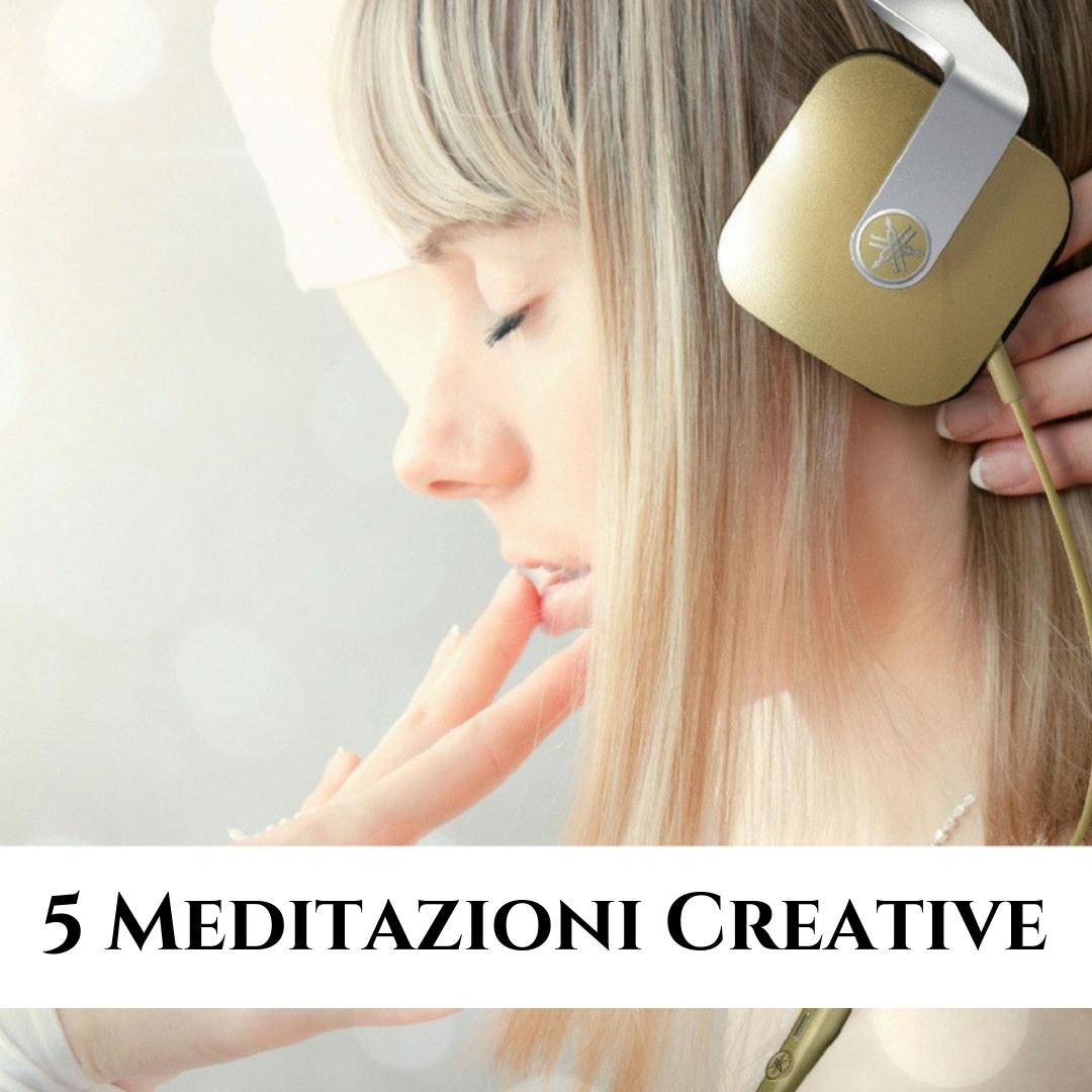 5 Meditazioni Creative